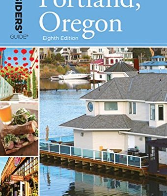 Insiders-Guide-to-Portland-Oregon-Insiders-Guide-Series-0