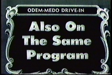 Odem-Medo Drive-in title card (Image source: Cinematreasures.org)