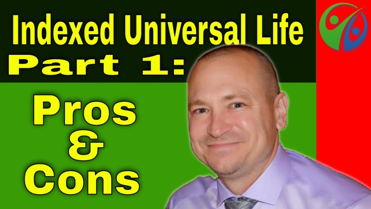 IUL Part 1 - Indexed Universal Life Insurance: Pros and ...