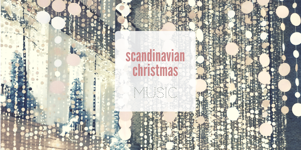 Sample Some Scandi Ear Candy for Your Holiday Hygge