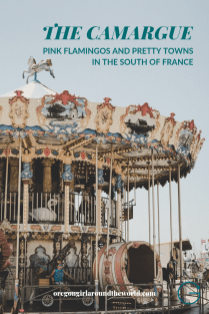 Exploring the Camargue Region in the South of France | Pink Flamingos, white horse and pretty little towns | Oregon Girl Around the World