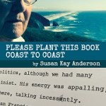 Susan Kay Anderson's book, Please Plant This Book Coast To Coast, reviewed