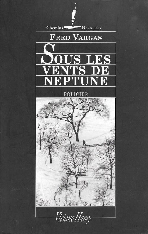 Fred Vargas, Sous les vents de Neptune, 2004, couverture