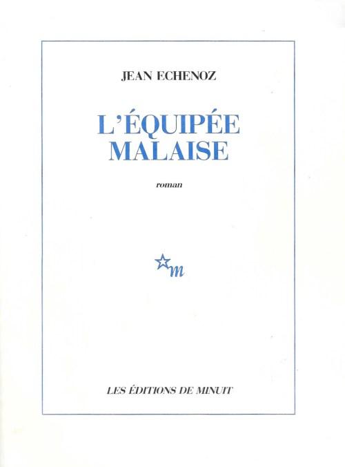 Jean Echenoz, l'Équipée malaise, 1986, couverture