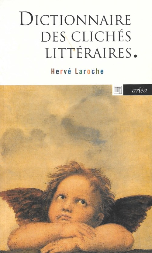 Hervé Laroche, Dictionnaire des clichés littéraires, 2003, couverture