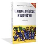 Le Village québécois d'aujourd'hui (2001)