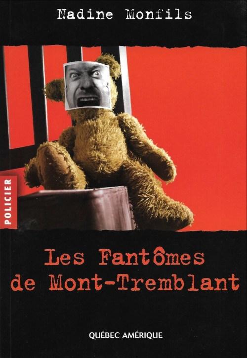 Nadine Monfils, les Fantômes de Mont-Tremblant, 2010, couverture