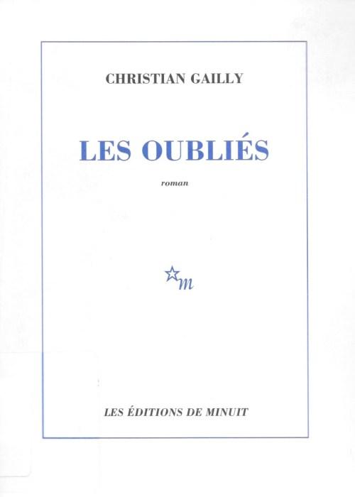 Christian Gailly, les Oubliés, 2007, couverture