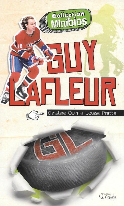 Christine Ouin et Louise Pratte, Guy Lafleur, 2010, couverture