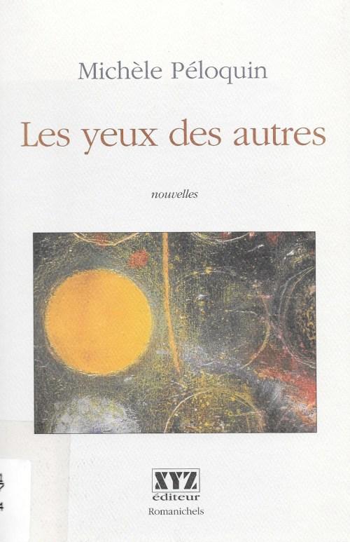 Michèle Péloquin, les Yeux des autres, 2004, couverture