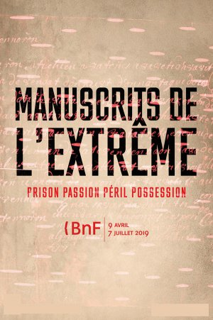 «Prison passion péril possession», Bibliothèque nationale de France, 2019