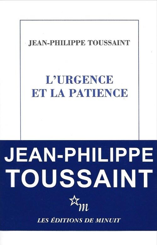 Jean-Philippe Toussaint, l'Urgence et la patience, 2012, couverture