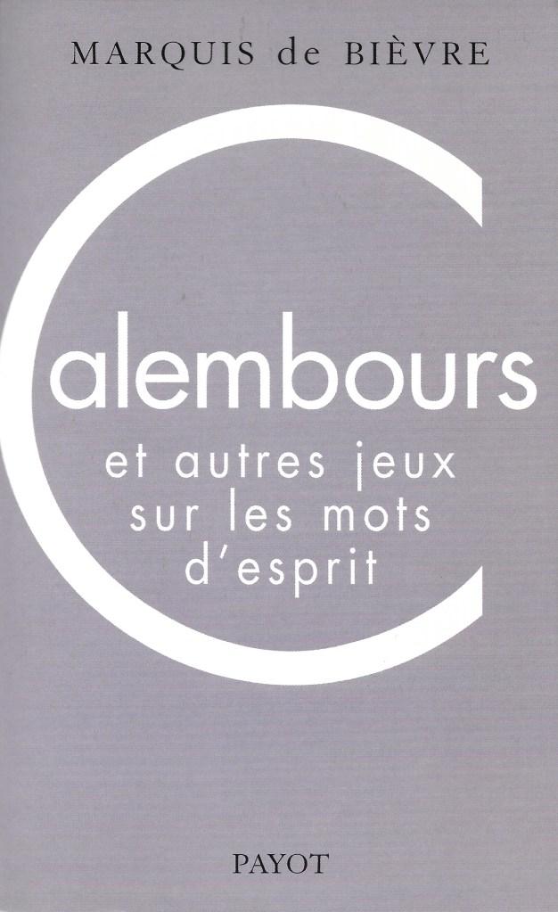 Marquis de Bièvre, Calembours et autres jeux sur les mots d'esprit, éd. 2000, couverture