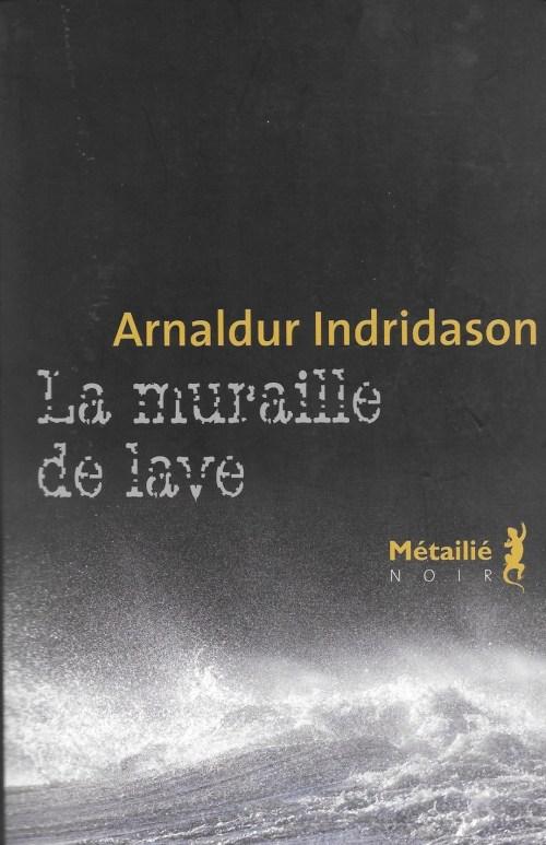 Arnaldur Indridason, la Muraille de lave, 2012, couverture