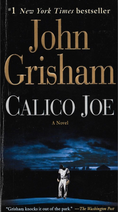 John Grisham, Calico Joe, 2012, couverture