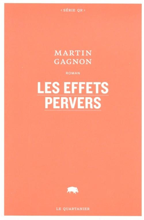 Martin Gagnon, les Effets pervers, 2013, couverture