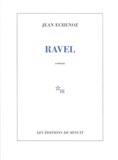 Jean Echenoz, Ravel, 2006, couverture