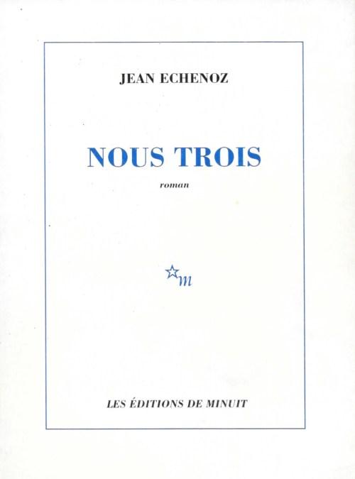 Jean Echenoz, Nous trois, 1992, couverture