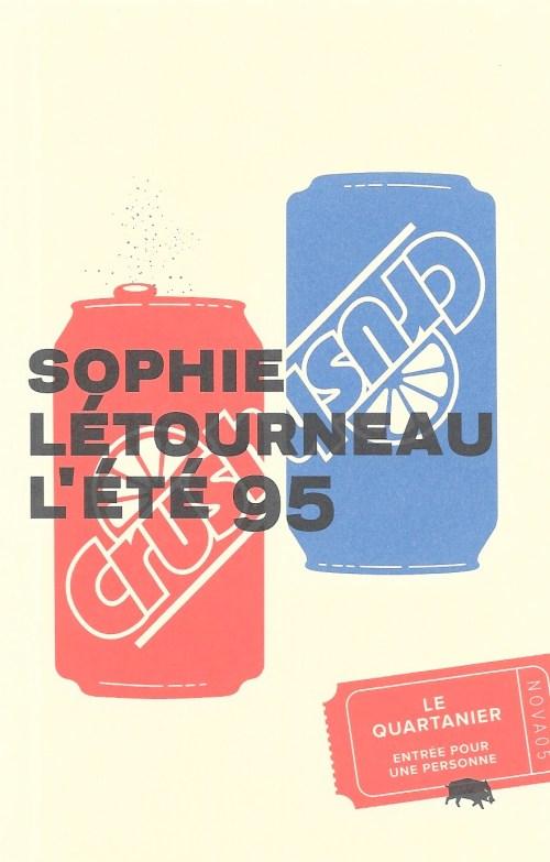 Sophie Létourneau, l'Été 95, 2013, couverture