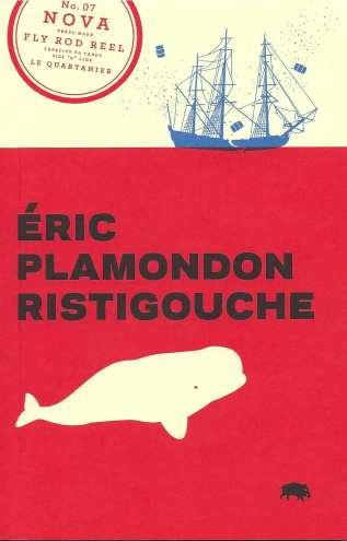 Éric Plamondon, Ristigouche, 2013, couverture
