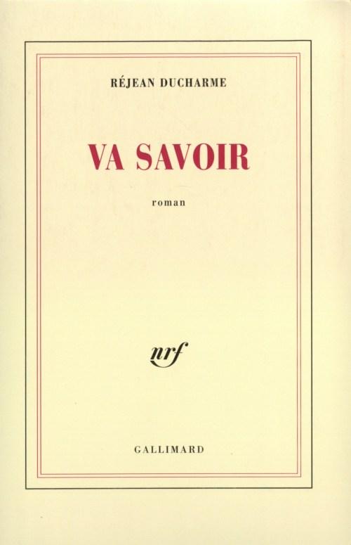Réjean Ducharme, Va savoir, 1984, couverture