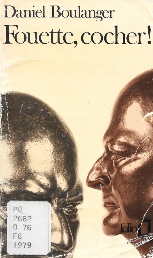 Daniel Boulanger, Fouette, cocher !, éd. de 1979, couverture
