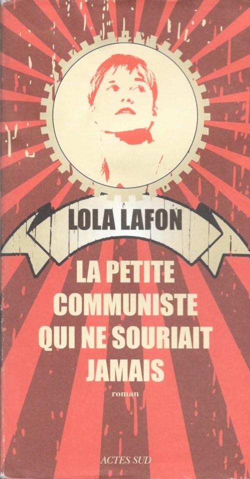 Lola Lafon, La petite communiste qui ne souriait jamais, 2014, couverture