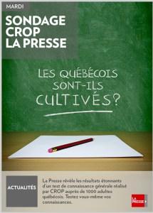 «Les Québécois sont-ils cultivés ?», sondage CROP-La Presse