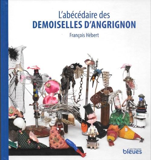 François Hébert, l'Abécédaire des demoiselles d'Angrignon, 2014, couverture