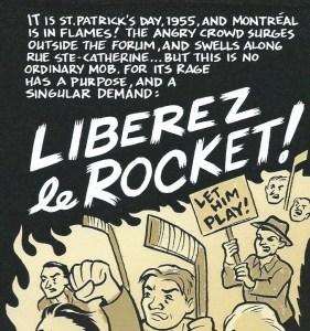 «Libérez le Rocket !», dans Old-Timey Hockey Tales, Volume One