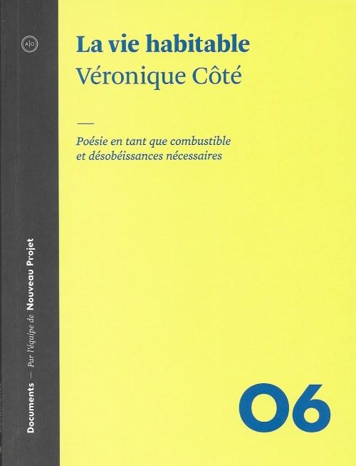 Véronique Côté, la Vie habitable, 2014, couverture