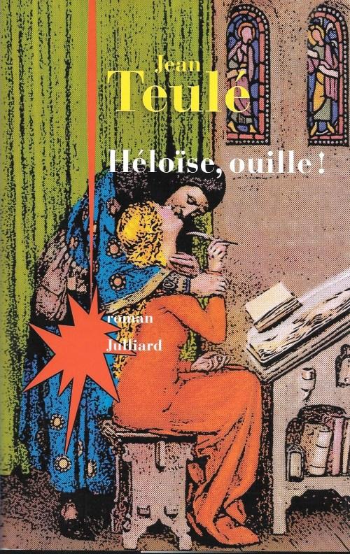 Jean Teulé, Héloïse, ouille !, 2015, couverture