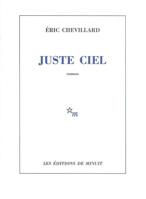 Éric Chevillard, Juste ciel, 2015, couverture