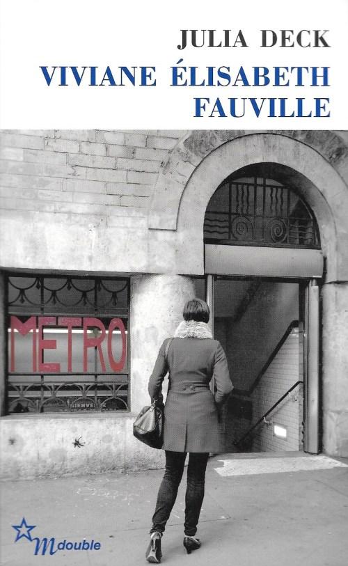 Julia Deck, Viviane Élisabeth Fauville, 2014, couverture