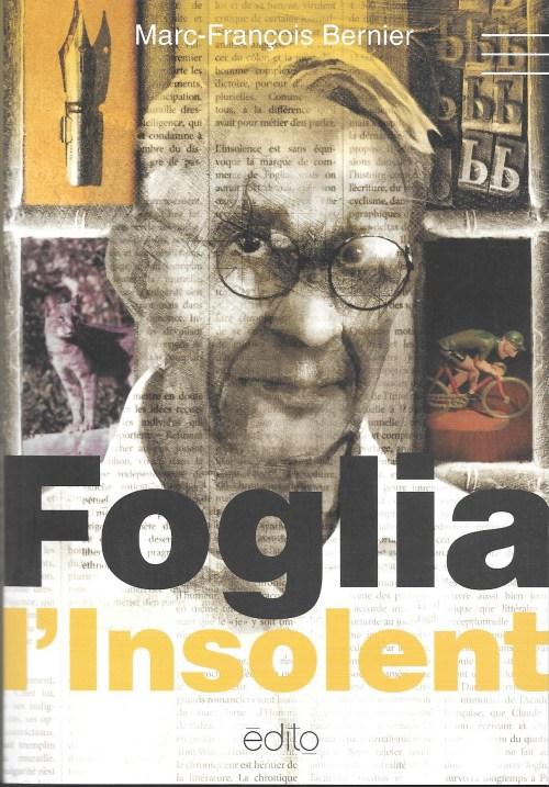 Marc-François Bernier, Foglia l'Insolent, 2015, couverture