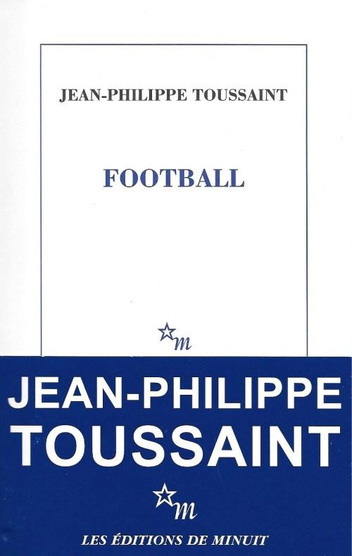 Jean-Philippe Toussaint, Football, 2015, couverture
