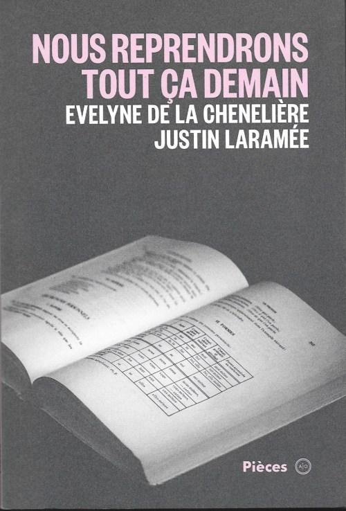 Évelyne de la Chenelière et Justin Laramée, Nous reprendrons tout ça demain, 2016, couverture