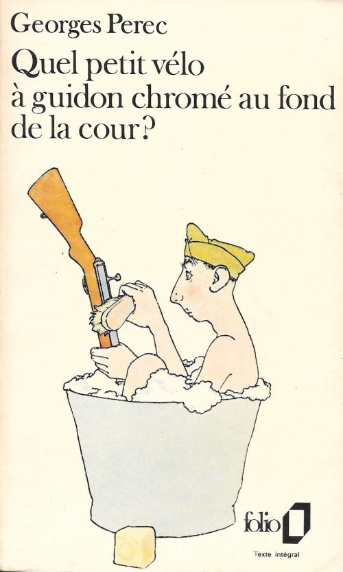 Georges Perec, Quel petit vélo à guidon chromé au fond de la cour ?, édition de 1982, couverture