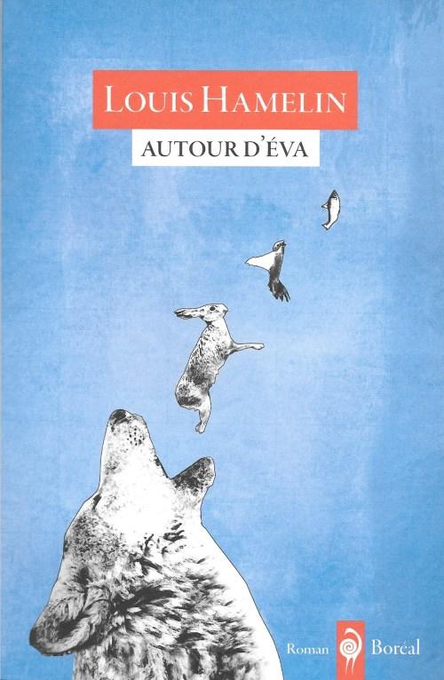 Louis Hamelin, Autour d'Éva, 2016, couverture