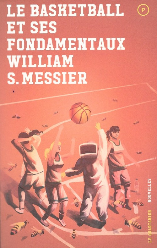 William S. Messier, le Basketball et ses fondamentaux, 2017, couverture