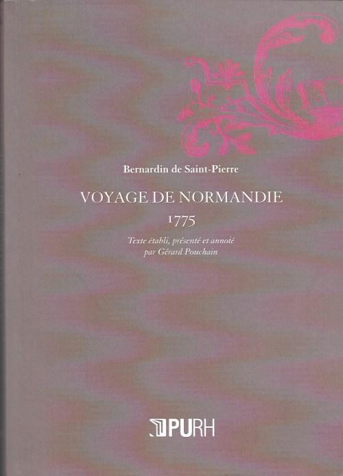 Bernardin de Saint-Pierre, Voyage de Normandie. 1775, éd. de 2015, couverture