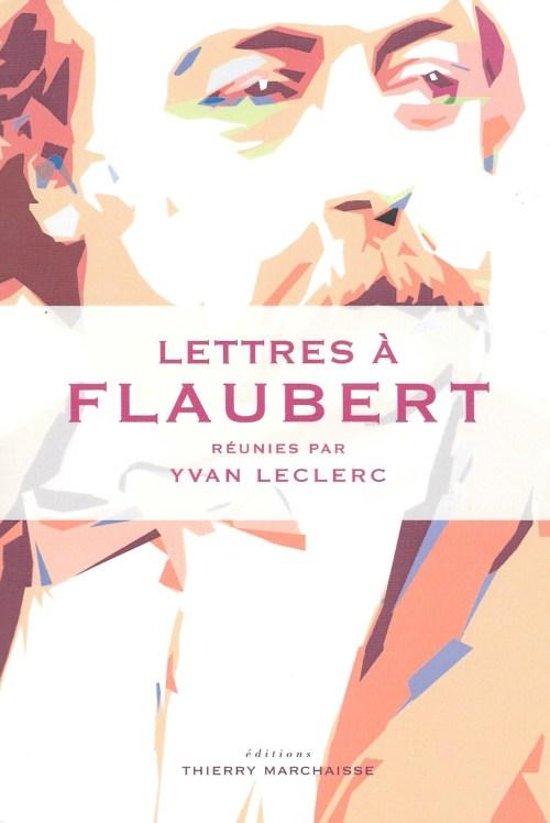 Lettres à Flaubert, 2017, couverture