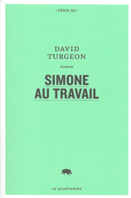 David Turgeon, Simone au travail, 2017, couverture