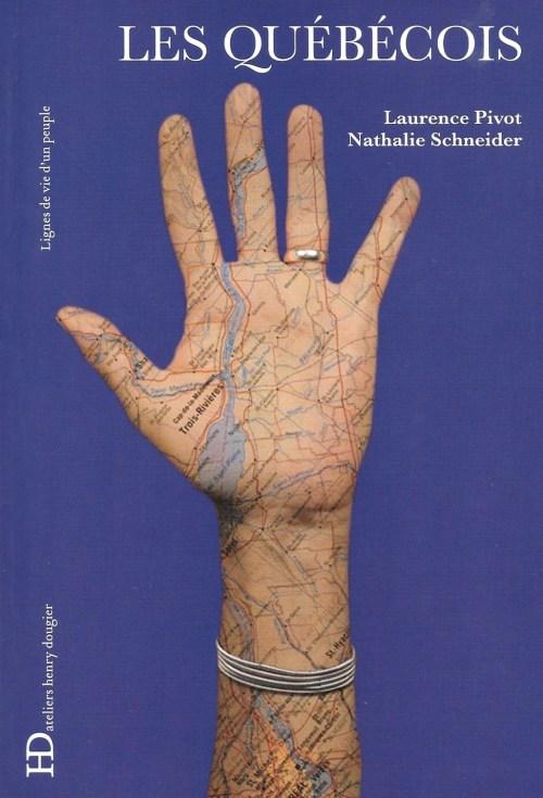 Laurence Pivot et Nathalie Schneider, les Québécois, 2017, couverture