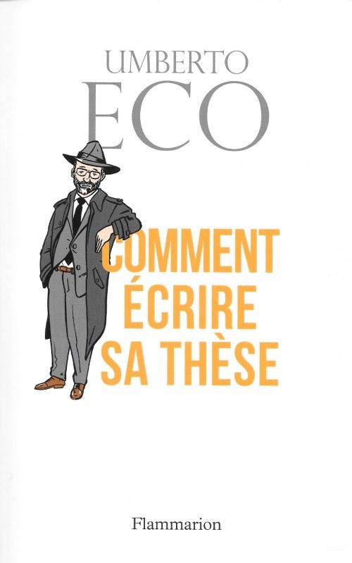 Umberto Eco, Comment écrire sa thèse, 2016, couverture