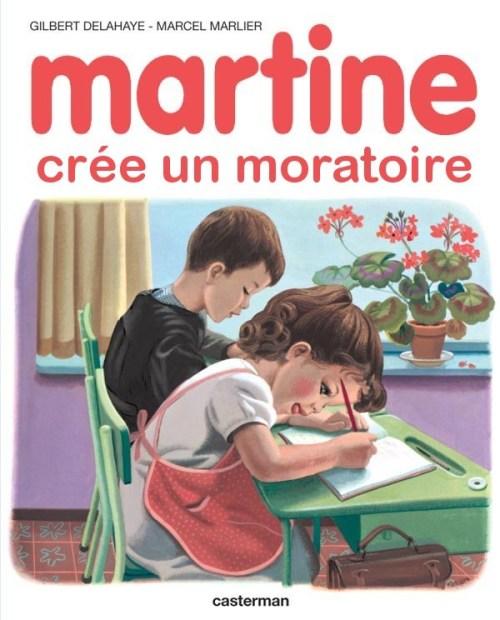 Martine crée un moratoire, (fausse) couverture