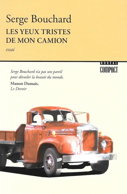 Serge Bouchard, les Yeux tristes de mon camion, éd. de 2017, couverture