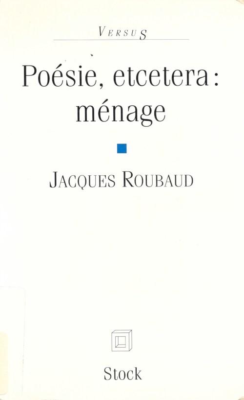 Jacques Roubaud, Poésie, etcetera : ménage, 1995, couverture