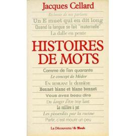 Jacques Cellard, Histoire de mots, 1985, couverture
