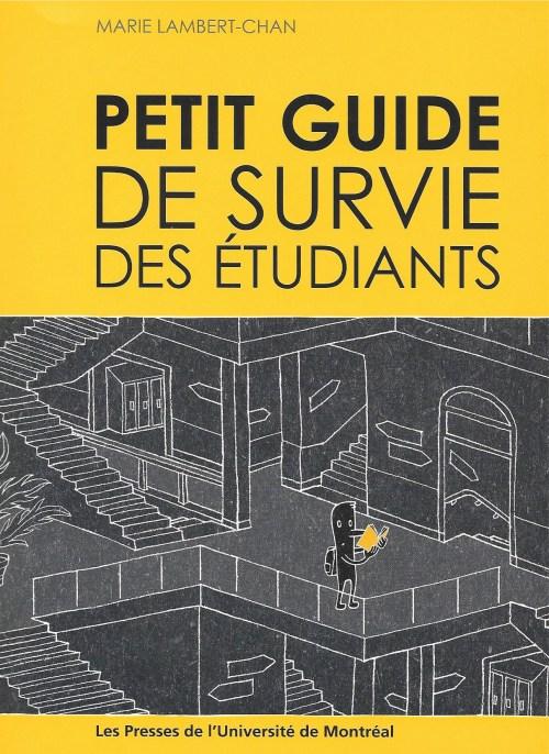 Marie Lambert-Chan, Petit guide de survie des étudiants, 2012, couverture